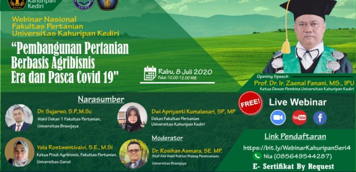 """WEBINAR NASIONAL FAPERTA DENGAN TEMA """"Pembangunan Pertanian Berbasis Agribisnis Era dan Pasca Covid 19"""" UNIVERSITAS KAHURIPAN KEDIRI – 8 Juli 2020"""